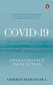 COVID-19: Separating Fact from Fiction