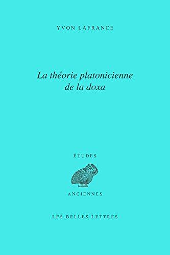 La Théorie platonicienne de la doxa