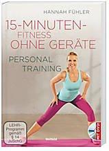 15-Minuten-Fitness ohne Geräte: Personal Training mit DVD