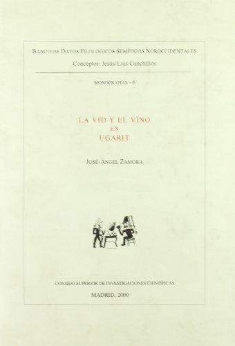 La vid y el vino en Ugarit (Banco de Datos Filológicos Semíticos Noroccidentales)