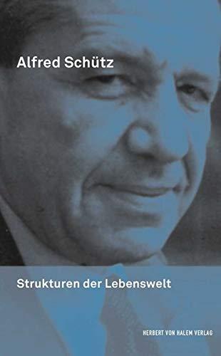 Strukturen der Lebenswelt (Alfred Schütz Werkausgabe)