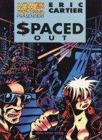 Schwermetall präsentiert Band 56: Spaced Out;