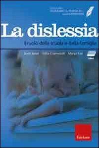 Facciamo il punto su... la dislessia. Il ruolo della scuola e della famiglia. Con DVD. Con CD-ROM
