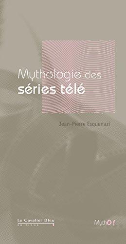 Mythologie des séries télévisées