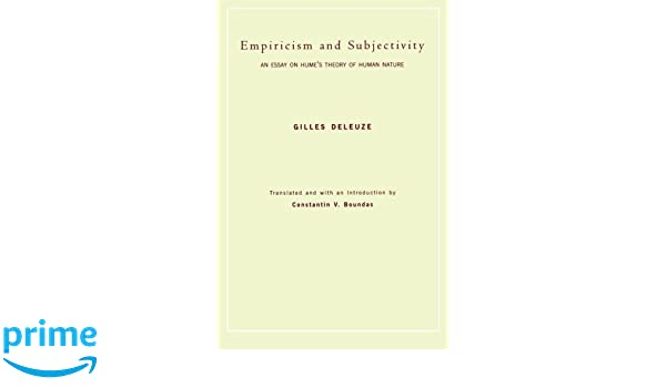 empiricism and subjectivity an essay on hume s theory of human  empiricism and subjectivity an essay on hume s theory of human nature european perspectives a series in social thought and cultural criticism