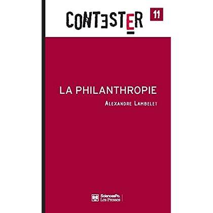 La Philanthropie (Contester t. 11)