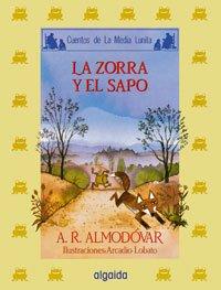 Media lunita / Crescent Little Moon: La Zorra Y El Sapo: 21 (Infantil - Juvenil)