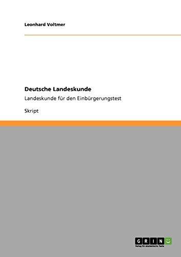 Deutsche Landeskunde: Landeskunde für den Einbürgerungstest ...