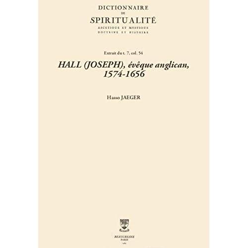 HALL (JOSEPH), évêque anglican, 1574-1656 (Dictionnaire de spiritualité)