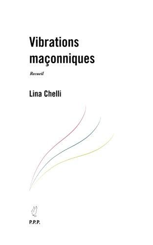 Vibrations maçonniques par Lina Chelli