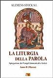 eBook Gratis da Scaricare La liturgia della parola Spiegazione dei Vangeli domenicali e festivi Anno B Marco (PDF,EPUB,MOBI) Online Italiano