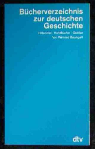 Bücherverzeichnis zur deutschen Geschichte (3595 730). Hilfsmittel, Handbücher, Quellen.