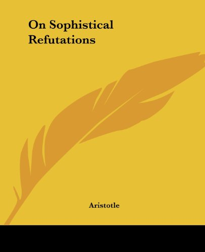 On Sophistical Refutations by Aristotle