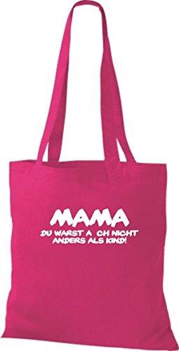 Shirtstown Stoffbeutel Mama du warst auch nicht anders als Kind, Fun kult Baumwolltasche Beutel Shopper Umhängetasche viele Farben fuchsia