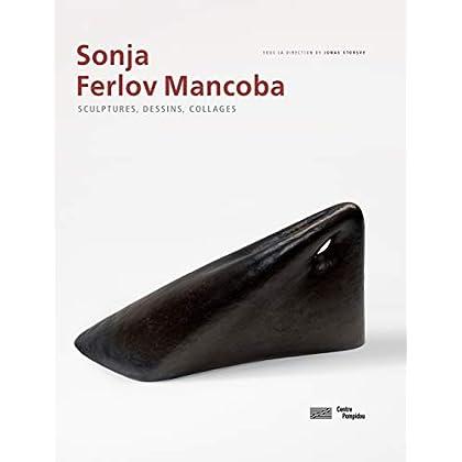 Sonja Ferlov Mancoba : Sculptures, dessins, collages