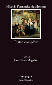 Teatro completo: La petimetra; Lucrecia; Hormesinda; Guzmán el Bueno (Letras Hispánicas) por Nicolás Fernández de Moratín