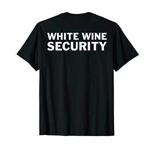 Lustigsten Halloween Kostüm - Halloween Kostüm Weiß Weinliebhaber - White Wine Security T-Shirt