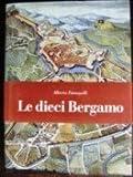 Dieci Di Bergamo (Le)