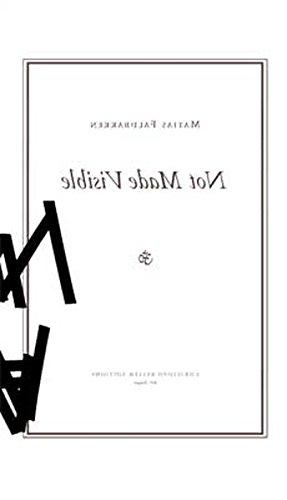 Matias Faldbakken: Not Made Visible (Christoph Keller Editions) -