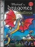 Manual de Dragones y Caballeros (Manuales Mágicos)