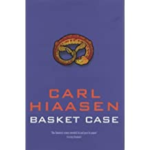 Basket Case by Carl Hiaasen (2002-02-22)