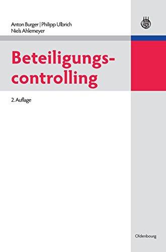 Beteiligungscontrolling (Lehr- und Handbücher der Betriebswirtschaftslehre)