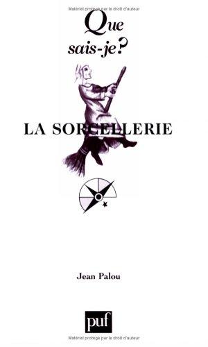 La Sorcellerie par Jean Palou