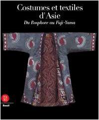 Costumes et textiles d'Asie : Du Bos...