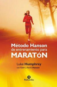 Método Hanson De Entrenamiento Para Maratón (Deportes) por Luke Humphrey
