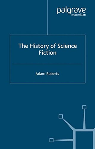 The History of Science Fiction (Palgrave Histories of Literature) por Adam Roberts