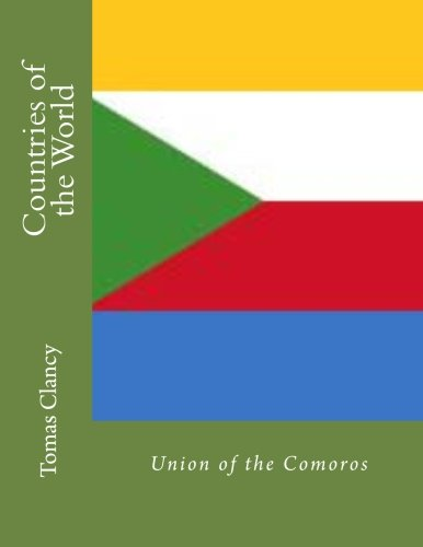 Countries of the World: Union of the Comoros por Tomas Clancy