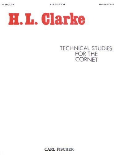 Technical Studies for the Cornet (English, German and French Edition) by Herbert L. Clarke (1970) Paperback