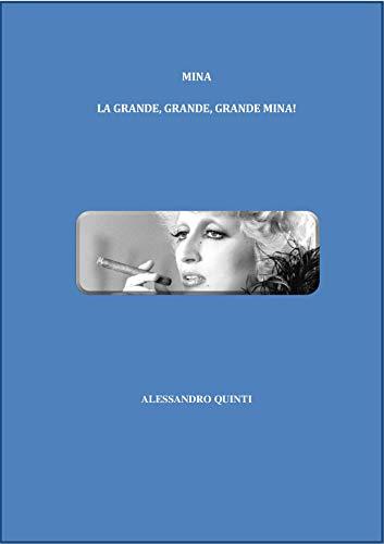 Mina - La grande, grande, grande Mina! (Italian Edition) eBook ...