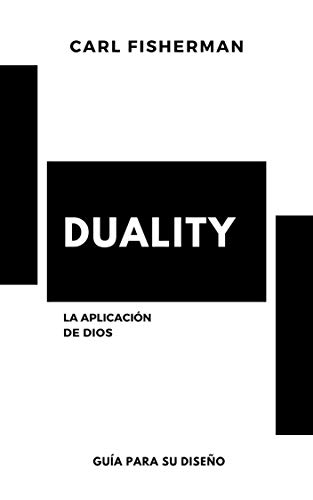 Duality: La aplicación de Dios