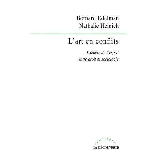 L'art en conflits : L'oeuvre de l'esprit entre droit et sociologie by Unknown(2002-10-10)