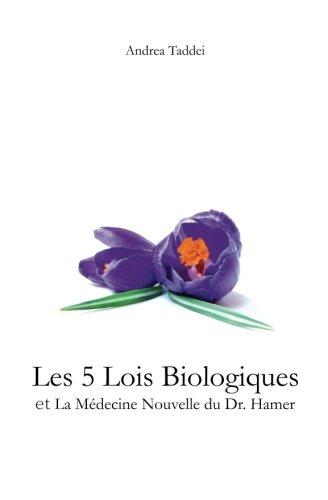 Les 5 Lois Biologiques et la Medecine Nouvelle du Dr.Hamer
