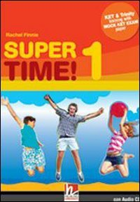 Super time. Per la Scuola media! Con CD Audio: 1