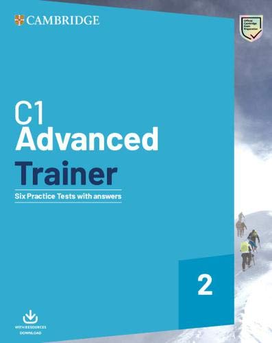 C1 advanced trainer. Six practice tests with answers