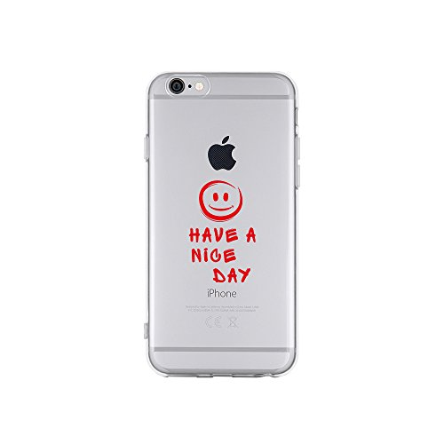licaso Apple iPhone 6 Handyhülle Smartphone Apple Case aus TPU mit Have A Nice Day Smiley Print Motiv Slim Design Transparent Cover Schutz Hülle Protector Soft Aufdruck Lustig Funny Druck