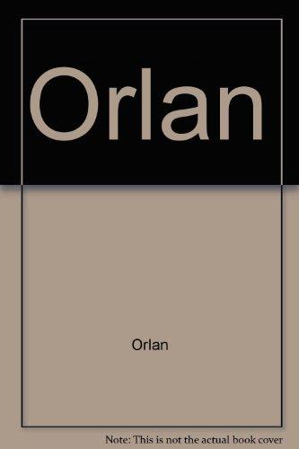 Orlan 1964-2001 (Campo de Agramante) por sin nombre Orlan