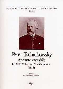 ANDANTE CANTABILE OP 11 (AUS STREICHQUARTETT 1) - arrangiert für Violoncello (solo) und Streich Quintett [Noten / Sheetmusic] Komponist: TSCHAIKOWSKY PJOTR ILJITSCH