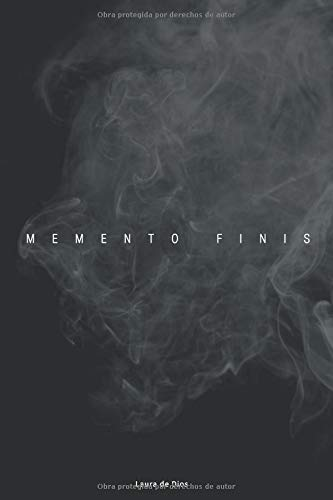 Memento Finis (Trilogía Memento) por Laura de Dios