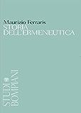 Storia dell'ermeneutica (Studi Bompiani)