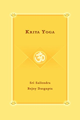Kriya Yoga (English Edition) eBook: Sri Sailendra Bejoy ...