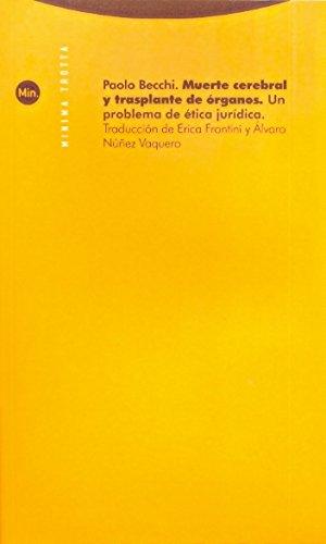 Portada del libro Muerte Cerebral: Un problema de ética jurídica (Minima Trotta)