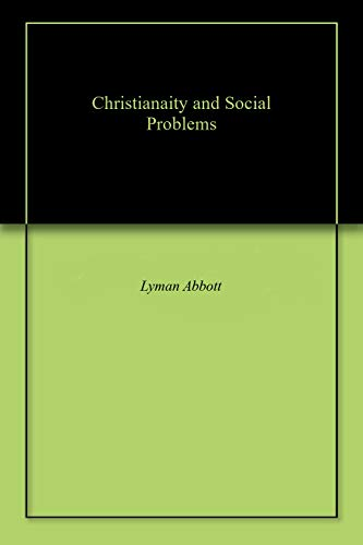 Christianaity and Social Problems (English Edition)