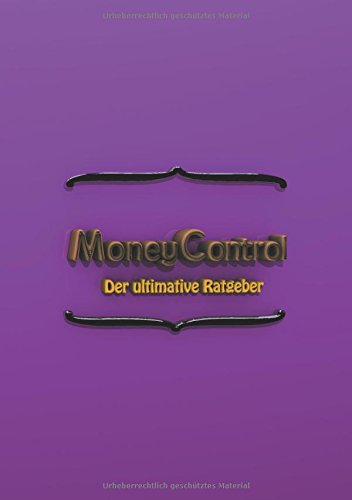 Money Control: Der ultimative Ratgeber