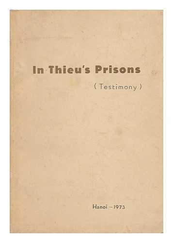 In Thieu's Prisons - [A Compilation of Testimonials]