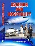 Aviation and Hospitality