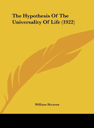 The Hypothesis of the Universality of Life (1922)